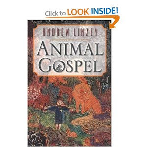 Animal Gospel by Andre Linzey